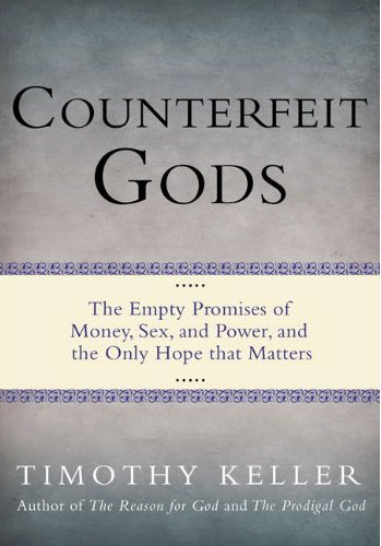 Counterfeit-gods-timothy-keller